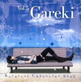 karneval chara cd v05 Gareki